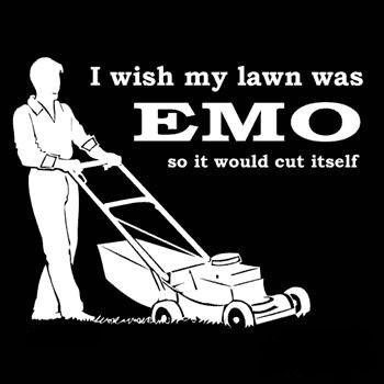 Jag önskar att min gräsmatta var EMO